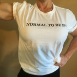 NORMAL TO BE FIT Women's Soft T-Shirts